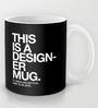 Astrode This Is A Designer Ceramic 325 ML Mugs