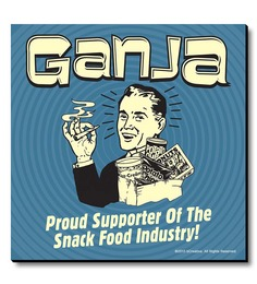 BCreative Blue MDF Ganja! Proud Supporter Of The Snack Food Industry! Fridge Magnet