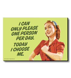 BCreative Multicolour MDF I Can Only Please One Person Per Day! Fridge Magnet