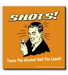 BCreative Orange MDF Shots! Twice The Alcohol Half The Liquid! Fridge Magnet