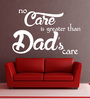 Creative Width Vinyl Fathers Care One Wall Sticker in White