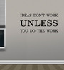 Creative Width Vinyl Ideas Dont Work Wall Sticker in Black