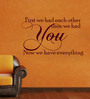 Creative Width Vinyl You Are Everything One Wall Sticker in Burgundy
