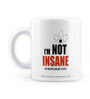 MC SID RAZZ Official The Big Bang Theory I'm not Insane Ceramic 230 ML Mug
