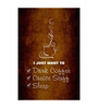 Seven Rays Paper 12 x 1 x 18 Inch Drink, Create & Sleep Unframed Poster