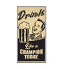 Seven Rays Paper 12 x 1 x 21.5 Inch Drink Like A Champion Unframed Poster