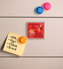 Thoughtroad Red Plastic & Paper Life Is Never Boring Fridge Magnet
